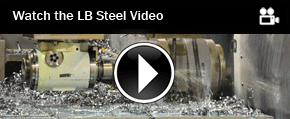 Watch the LB Steel Promotional Video